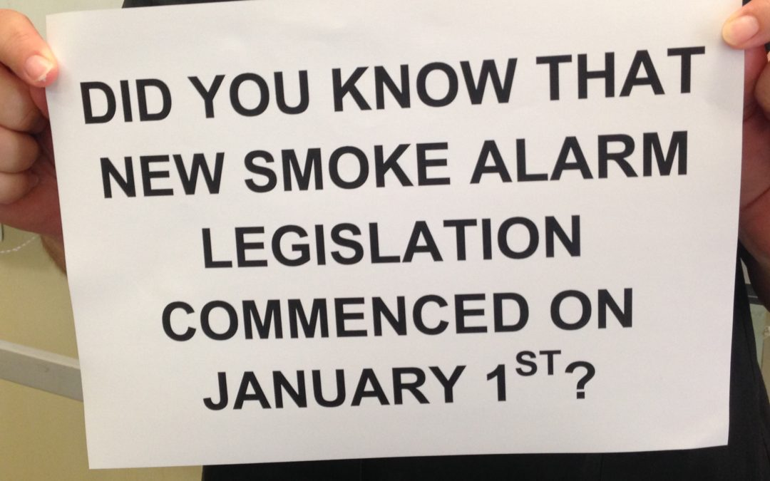 Did you know that new smoke alarm legislation commenced on 1 January 2017?
