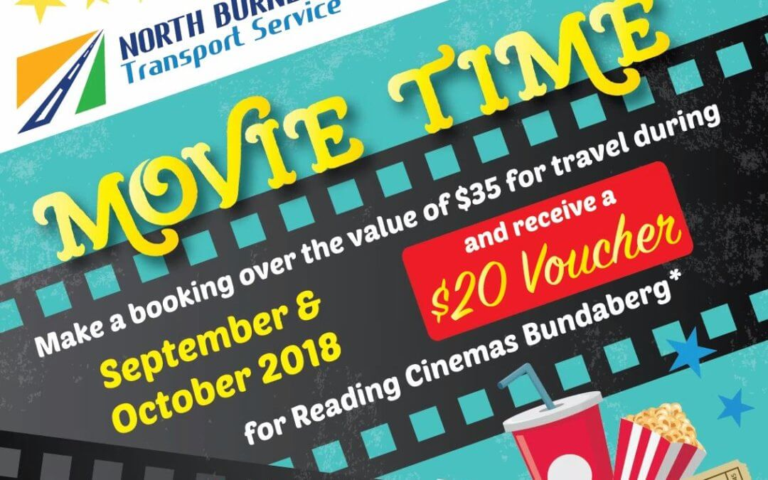 North Burnett Transport Service  Movie Time promotion