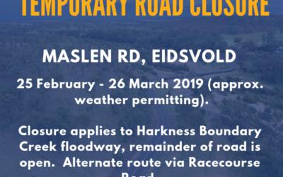 Temporary Road Closure – Maslen Rd, Eidsvold